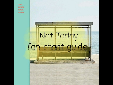 [FAN CHANT GUIDE] BTS - Not Today__{Eng & Thai CC}