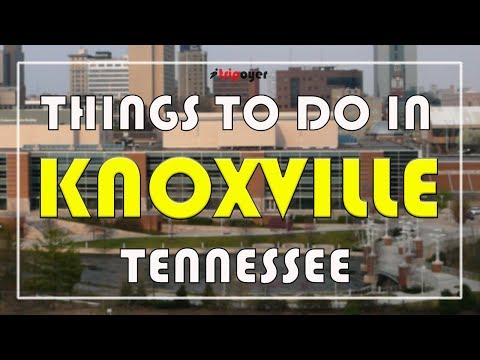 Things to do in Knoxville TN (Tennessee) - 15 Best Fun Things to do