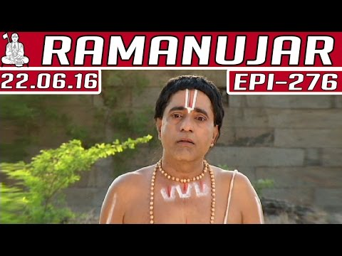 Ramanujar   Epi 276   22/06/2016  ...