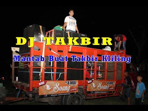 DJ TAKBIR KELILING Pas Mantap Buat Malam Idul Fitri
