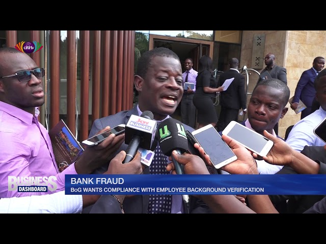 Bank of Ghana wants compliance with employee background verification