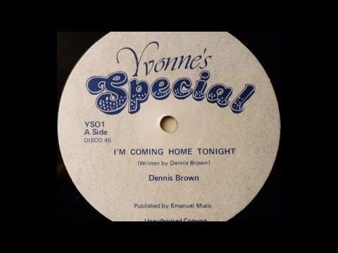 DENNIS BROWN - I'm Coming Home Tonight [1981]