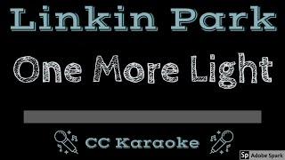 Linkin Park • One More Light (CC) [Karaoke Instrumental Lyrics]