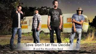 Play Love Don't Let You Decide