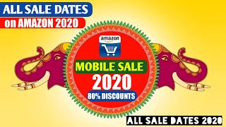 Upcoming AMAZON SALES Date 2020 | MOBILE Sale - AMAZON SMARTPHONE SALES 2020 | Great Indian Sale