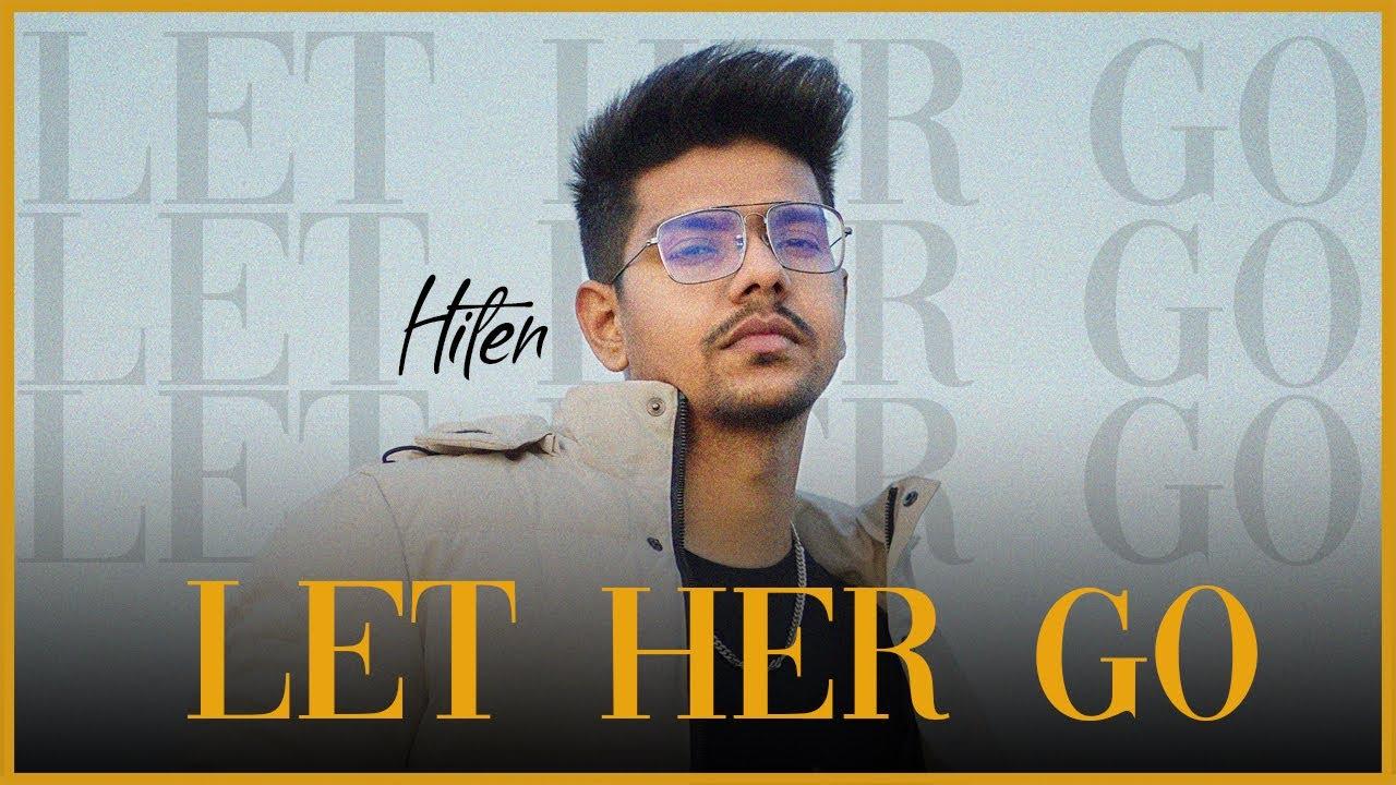 Let Her Go - HITEN
