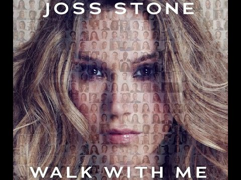 Joss Stone - Walk With Me (Official Audio)