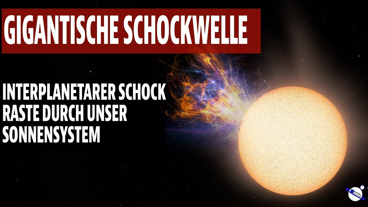 Gigantische Schockwelle - Interplanetarer Schock raste durch unser Sonnensystem