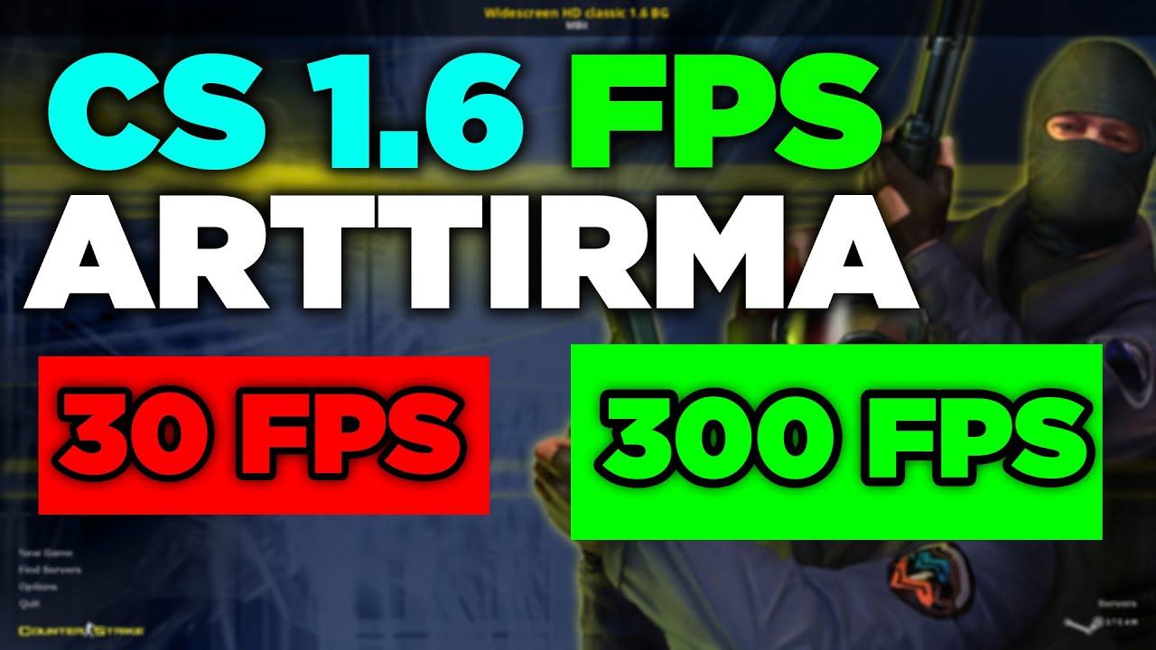 CS 1.6 FPS ARTTIRMA 2021! | CFG | AYARLAR | KOMUTLAR