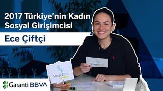 2017 Türkiye'nin Kadın Sosyal Girişimcisi: Ece Çiftçi
