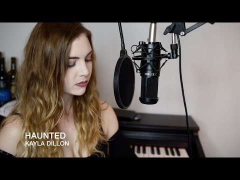 Taylor Swift- Haunted (Cover by Kayla Dillon)
