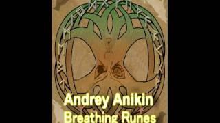 Andrey Anikin - Breathing Runes