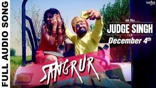 Sangrur - Full Audio - Ravinder Grewal - Judge Singh LLB - New Punjabi Songs 2015