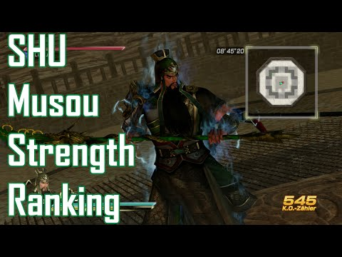 Dynasty Warriors 8 XL Musou Strength Ranking [SHU Kingdom]