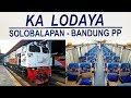 Trip by Train - Naik Lodaya Pagi rasa Argo Lawu atau Taksaka? Dua-duanya
