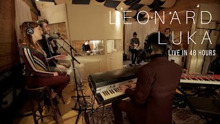 Leonard Luka   In Repair (live In 48hours)