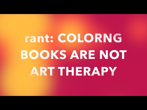 Coloring Books For Adults Are NOT Art Therapy