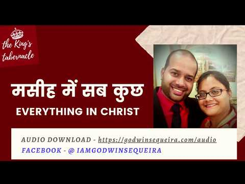 Everything In Christ - (Hindi) || Godwin Sequeira