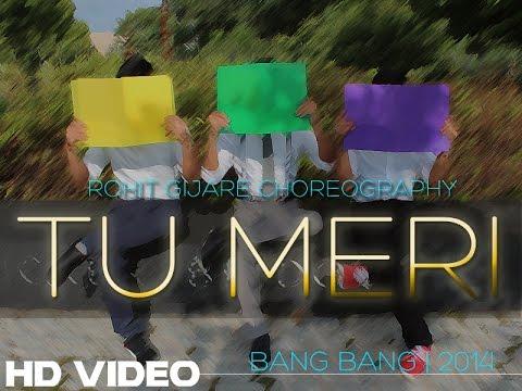 Tu Meri | Rohit Gijare Choreography | Bang Bang | Hrithik Roshan, Katrina Kaif