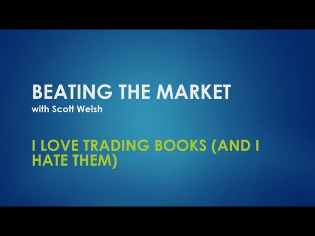 I Love Trading Books (and Hate Them, Too)