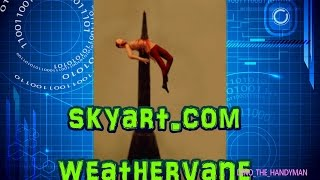 Skyart.com Weathervane Review And Installation. Weather Vane Video
