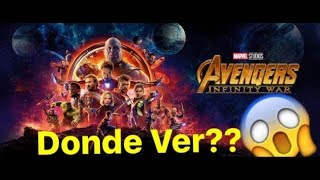 FACIL - Donde ver / descargar Avengers Infinity War GRATIS sin root