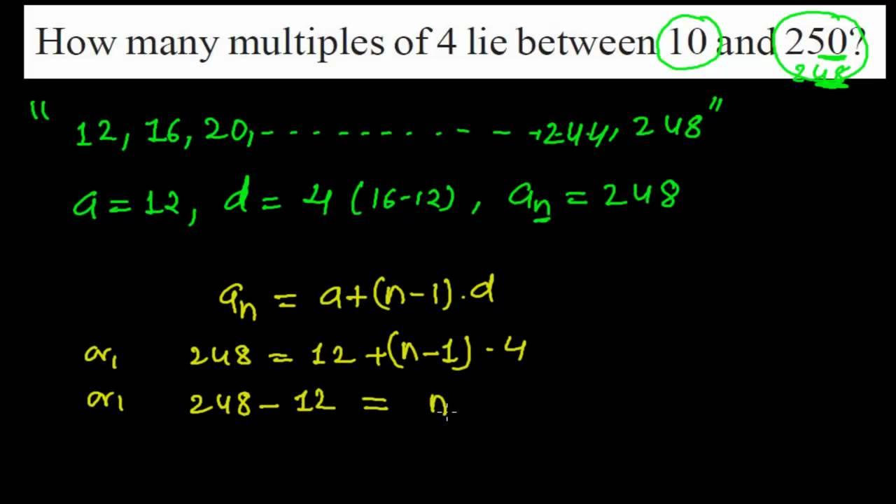 How Many Multiples of 4 Lie Between 10 and 250 Using Nth