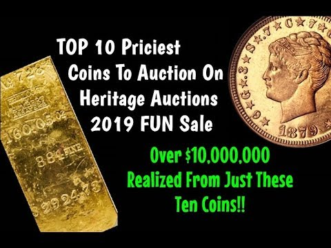 TOP 10 Rare Coins Sold On Heritage Auctions 2019 FUN Sale - Over $10,000,000 In Sales!