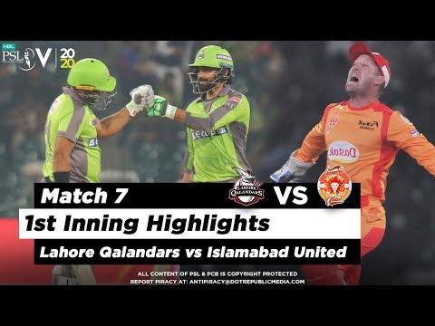 Lahore Qalandars Vs Islamabad United | 1st Inning Highlights | Match 7 | 23 Feb 2020 | HBL PSL 2020