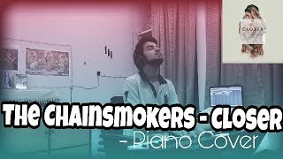The Chainsmokers - Closer ft. Halsey | Piano Cover
