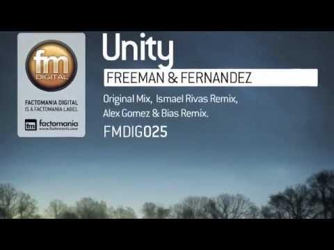 Unity @ Freeman & Fernandez - Ismael Rivas Remix DIG025