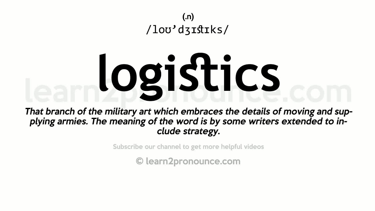 How to pronounce Logistics | English pronunciation