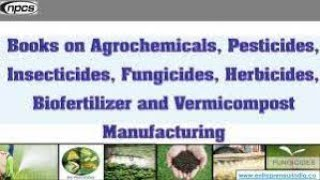 Books on Agrochemicals, Pesticides, Insecticides, Fungicides, Herbicides,....