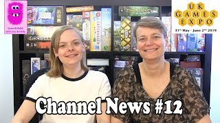 Channel News #12, Going To Uk Games Expo 2019 In Birmingham (in English, Board Games)