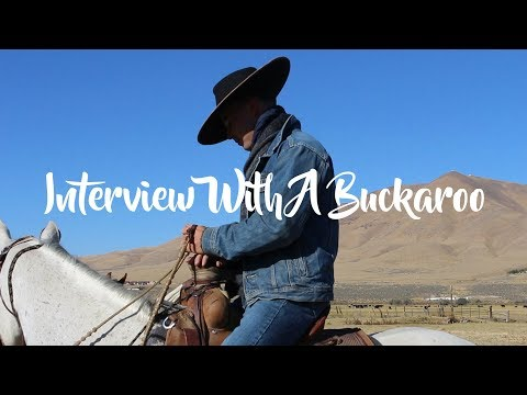 Interview With A Buckaroo