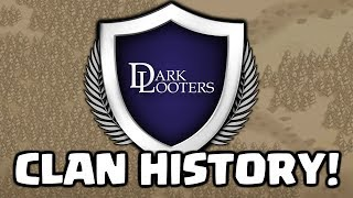 The History of Dark Looters - Clash of Clans