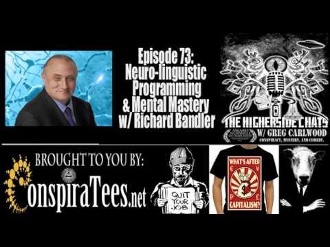 Richard Bandler | Neuro-Linguistic Programming & Mental Mastery