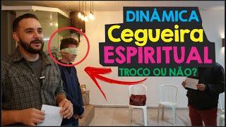 TROCO OU NÃO TROCO , CEGUEIRA ESPIRITUAL / DINÂMICAS PARA CÉLULAS