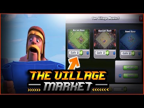 The Village Market(Sell And Buy Bases Designs) Clash Of Clans New Update(Gameplay&Leaks)