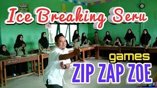 ICE BREAKING #14 PERMAINAN SERU DI KELAS GAMES ZIP ZAP ZUP