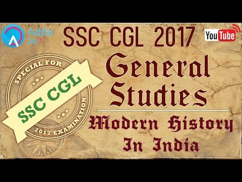 SSC CGL 2017 Preparation | General Studies | Modern History Of India | Online SSC CGL Coaching