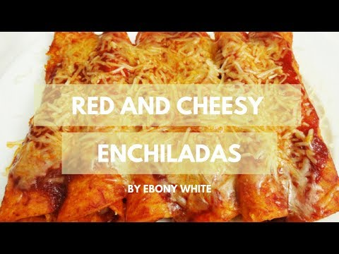 Mexican Red Sauce Chicken Enchiladas for Dinner