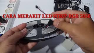 CARA MERAKIT LED STRIP RGB 5050 12V