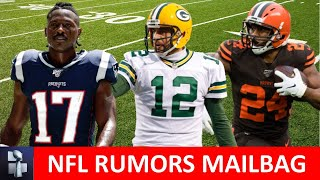 NFL Rumors: Antonio Brown, Aaron Rodgers To Cowboys, Nick Chubb + 49ers Trade Rumors I Mailbag
