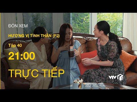 Download TRỰC TIẾP VTV1 | TẬP 40: Hương Vị Tình Thân P2 - Thy được ưu ái vượt trội sau khi thông báo có thai