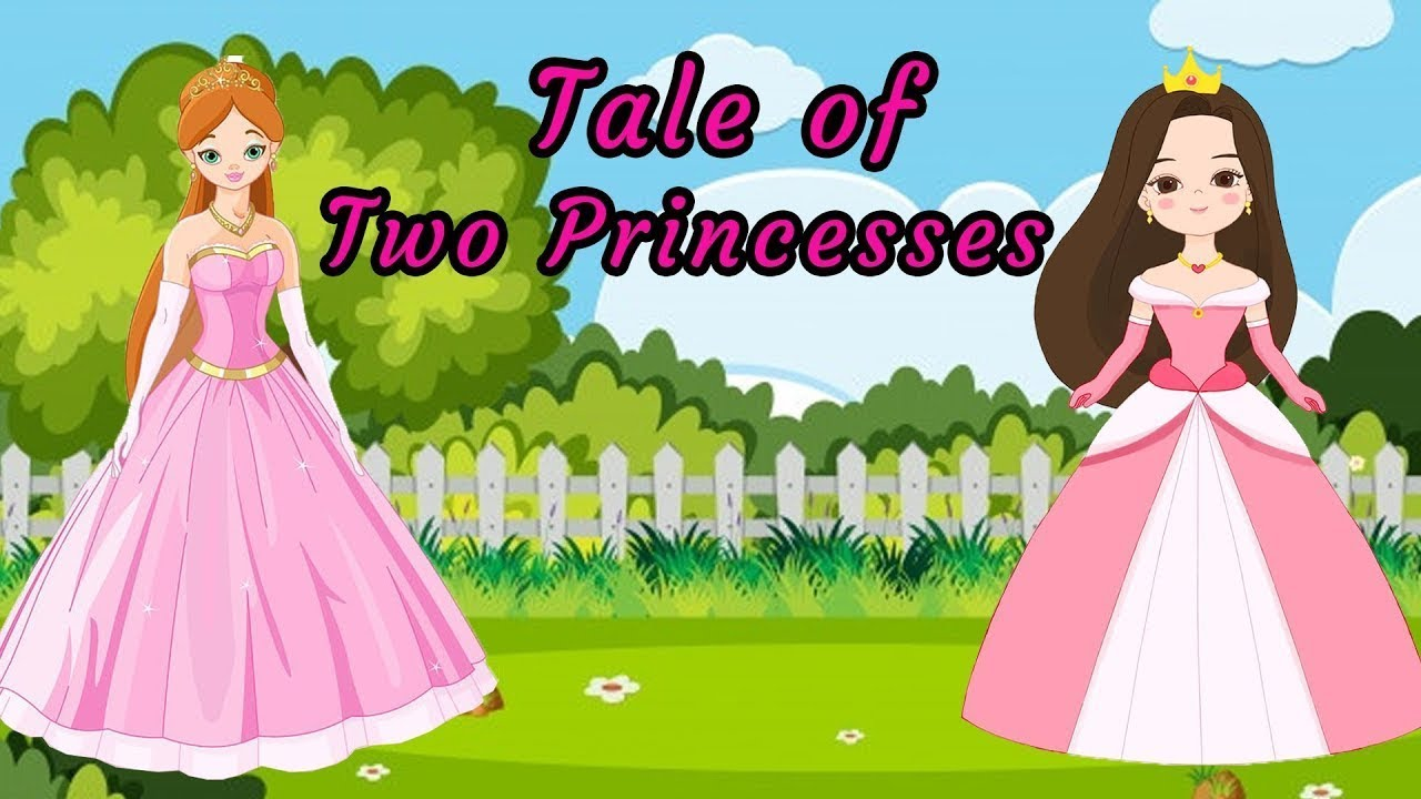 Fairy Tale of Two Princesses | A Princess Story, Fairy Tales for Kids | Bedtime Stories for Kids