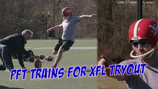 PFT Trains For His XFL Tryout