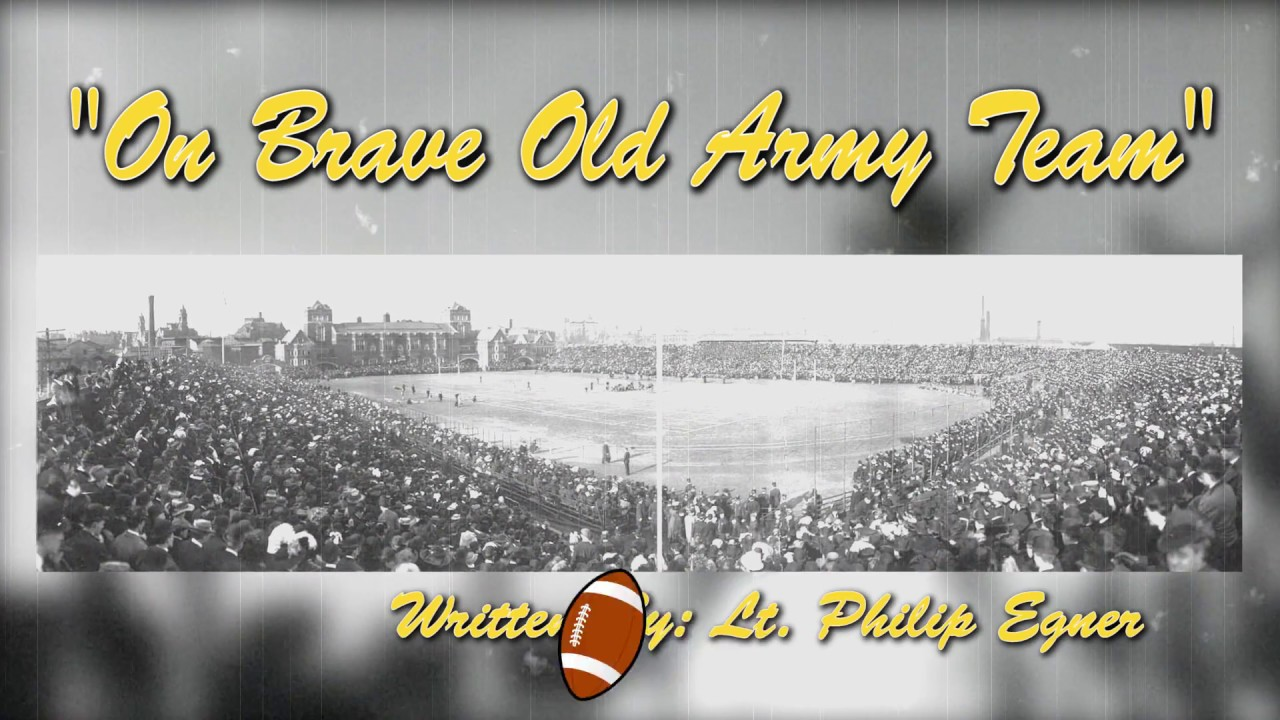 Songs of West Point – On, Brave Old Army Team | Life in the