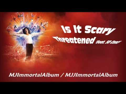 14 Is It Scary - Threatened (feat. 50 Cent) - Michael Jackson - Immortal mp3