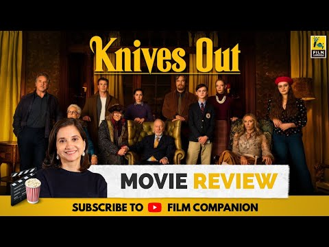 Knives Out | Hollywood Movie Review by Anupama Chopra | Daniel Craig | Film Companion